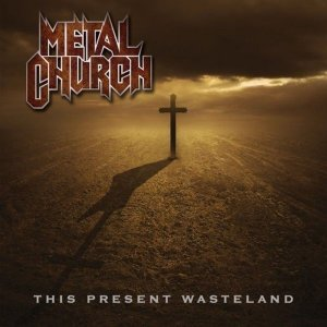 Metal Church - This Present Wasteland - promo album cover photo - 2013