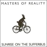 "Masters Of Reality ""Sunrise On The Sufferbus"" large pic"