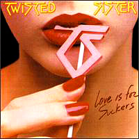 "Twisted Sister ""Love is for Suckers"" large pic"