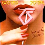 "Twisted Sister ""Love is for Suckers"" small pic"