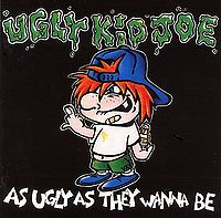 """Ugly Kid Joe """"As Ugly As They Wanna Be"""" large EP pic"""