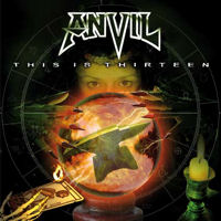 "Anvil ""This Is Thirteen"" large album pic"