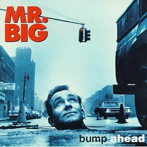 http://metalodyssey.files.wordpress.com/2010/05/mr-big-bump-ahead-x-large-album-pic.jpg?w=300&h=300