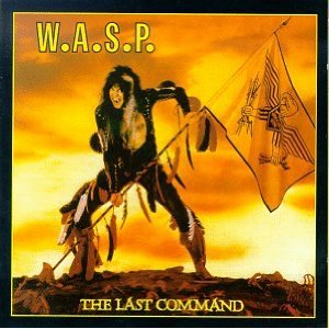 "W.A.S.P. ""The Last Command"" x-large album pic!!!"