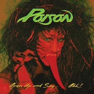"Poison - ""Open Up and Say... Ahh! x-large album pic!"