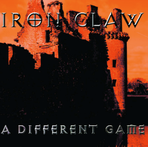 Iron Claw - A Different Game (2011) Iron-claw-a-different-game-large-promo-album-pic