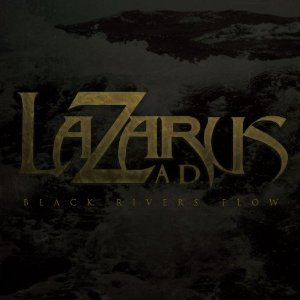 lazarus-a-d-black-river-flows-large-album-pic