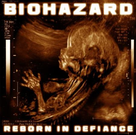 Biohazard - Reborn In Defiance - promo album pic!