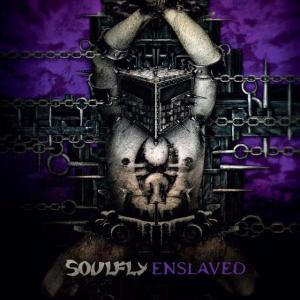 Soulfly - Enslaved - promo cover pic!