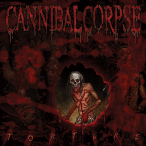 Cannibal Corpse - Torture - cover promo