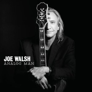 Joe Walsh - Analog Man - promo cover pic!