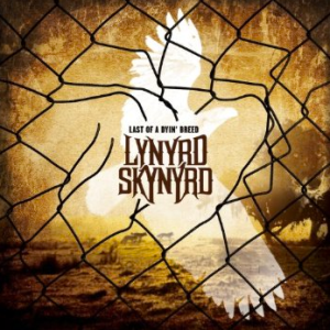 Lynyrd Skynyrd - Last Of A Dyin' Breed - cover promo pic!