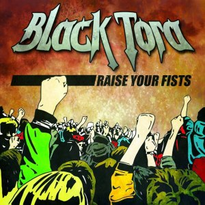Black Tora - Raise Your Fists - promo cover pic!