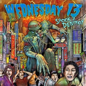 Wednesday 13 - Spook And Destroy - promo cover pic - large