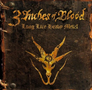 3 Inches Of Blood - Long Live Heavy Metal - promo cover pic!
