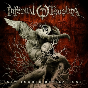 Infernal Tenebra - New Formed Revelations - promo cover!