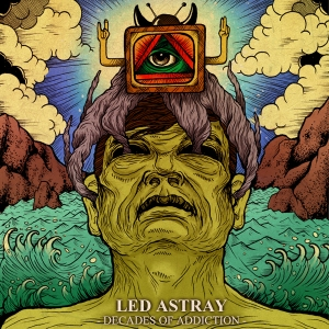 Led Astray - Decades Of Addiction - promo cover pic!