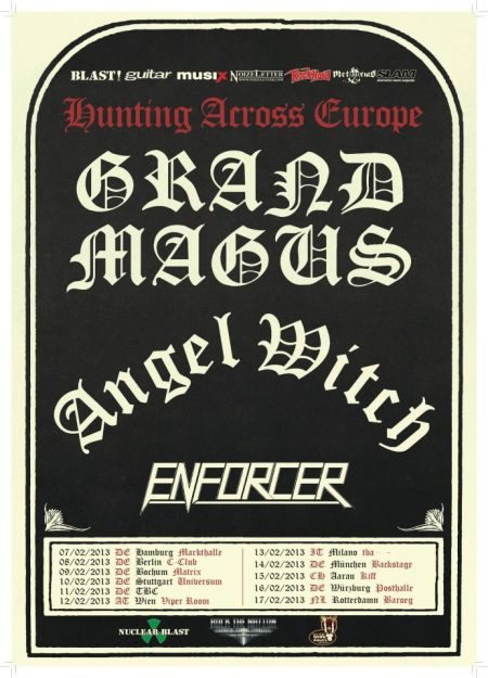 Angel Witch - Grand Magus - Enforcer - 2013 - Tour Poster Promo!