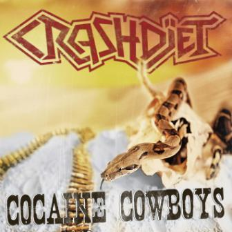 Crashdiet - Cocaine Cowboys - single promo cover pic!