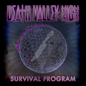 Death Valley High - Survival Program EP - cover promo pic!