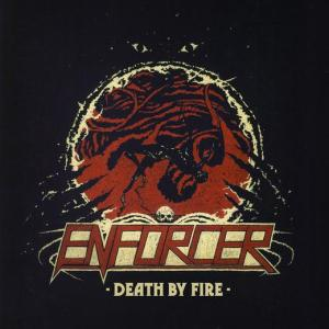 Enforcer - Death By Fire - promo cover pic!
