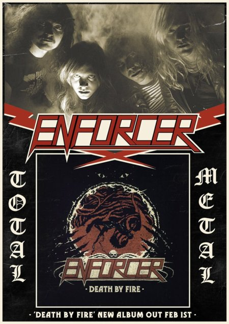 Enforcer - Total Metal - Death By Fire - promo poster pic!