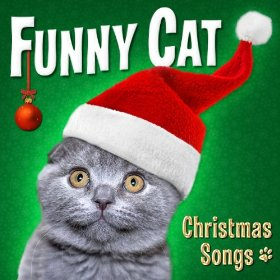 Funny Cat - Christmas Songs - promo cover pic!