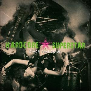 Hardcore Superstar - C'mon Take On Me - promo cover pic!