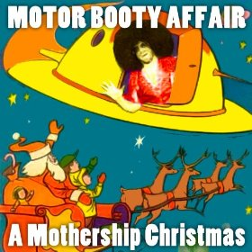 Motor Booty Affair - A Mothership Christmas - promo cover pic!
