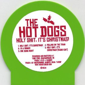 The Hot Dogs - Holy Shit, It's Christmas - promo cover pic!