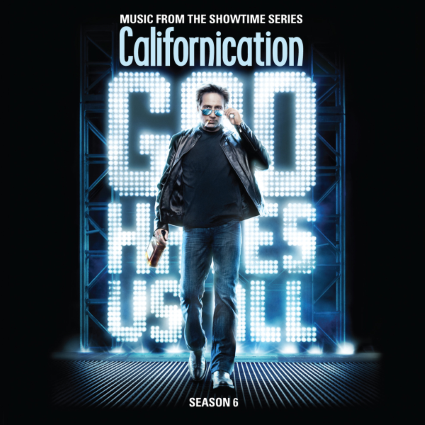Californication - Season 6 - soundtrack - promo cover pic!