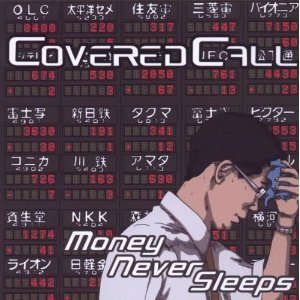 Covered Call - Money Never Sleeps - promo cover pic!