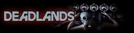 DEADLANDS - Evilution - promo banner - 2012