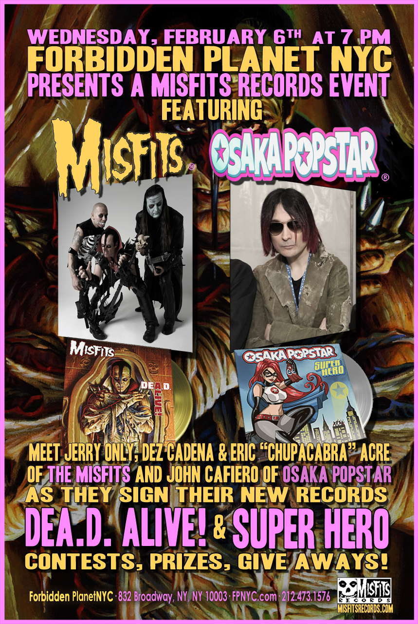 Misfits Amp Osaka Popstar Nyc And New Jersey In Store