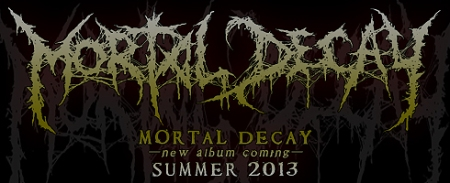 Mortal Decay - new album banner - 2013