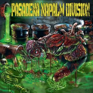 Pasadena Napalm Division - Promo Art - 2013 - #1