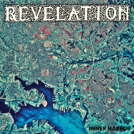 Revelation - Inner Harbor - promo cover pic!