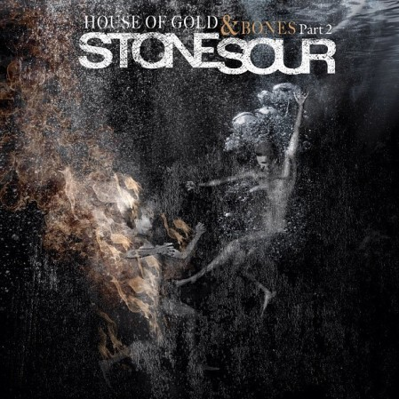 Stone Sour - House Of Gold & Bones Part 2 - promo cover pic!