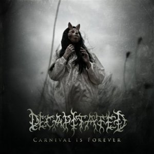 Decapitated - carnival is forever - promo cover