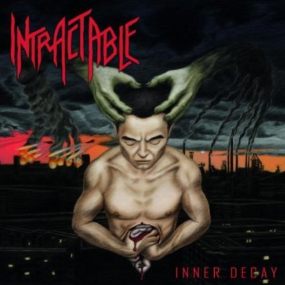 Intractable - Inner Decay - promo cover pic!