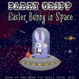 Parry Gripp - Easter Bunny In Space - promo cover