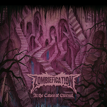 Zombiefication - At The Caves Of Eternal - promo cover pic!