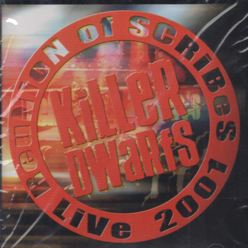 KILLER DWARFS - Reunion Of Scribes Live 2001- promo cover pic!