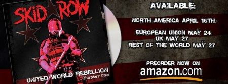 Skid Row - United World Rebellion - promo banner