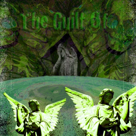 The Guilt Of - Isolaation Room - promo cover pic - front