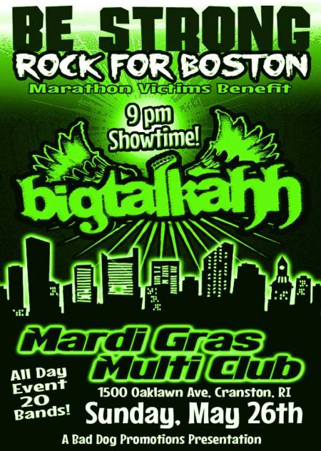 Bigtalkahh - Be strong - rock for boston - promo flyer - 2013