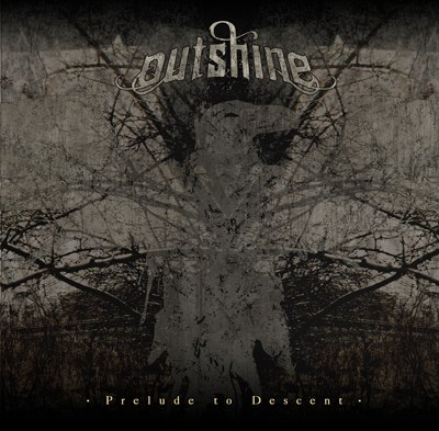 Outshine - Prelude To Descent - promo cover pic!