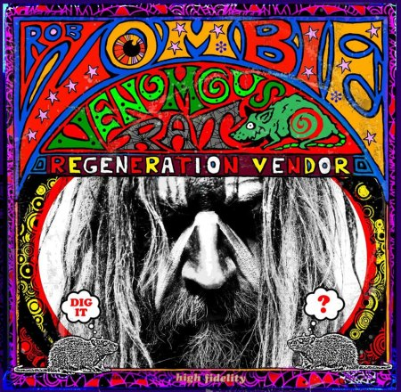 Rob Zombie - 2013 - Venomous Rat Regeneration Vendor - cover promo pic!