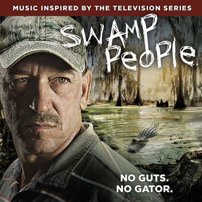 Swamp People - Large CD cover promo - 2013