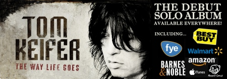 Tom Keifer - The Way Life Goes - promo banner - retail